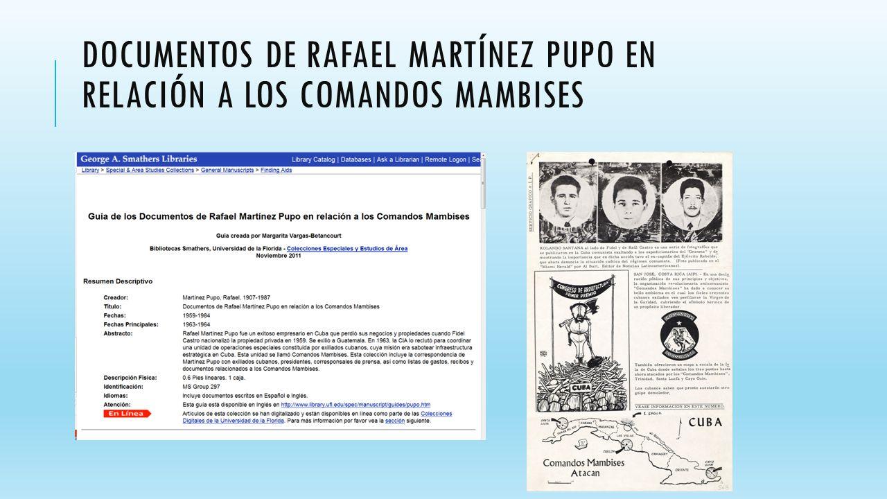DOCUMENTOS DE RAFAEL MARTÍNEZ PUPO EN RELACIÓN A LOS COMANDOS MAMBISES