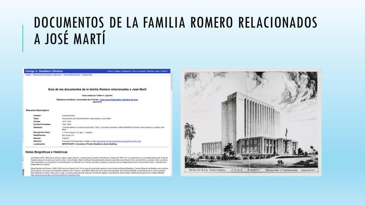 DOCUMENTOS DE LA FAMILIA ROMERO RELACIONADOS A JOSÉ MARTÍ