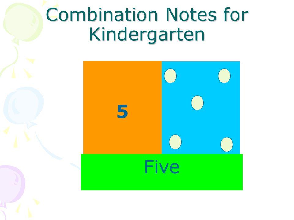 Combination Notes for Kindergarten 5 Five