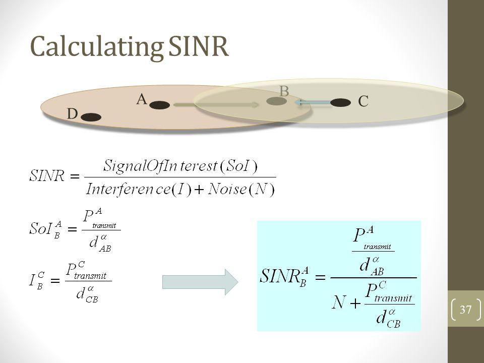 Calculating SINR A B C D 37
