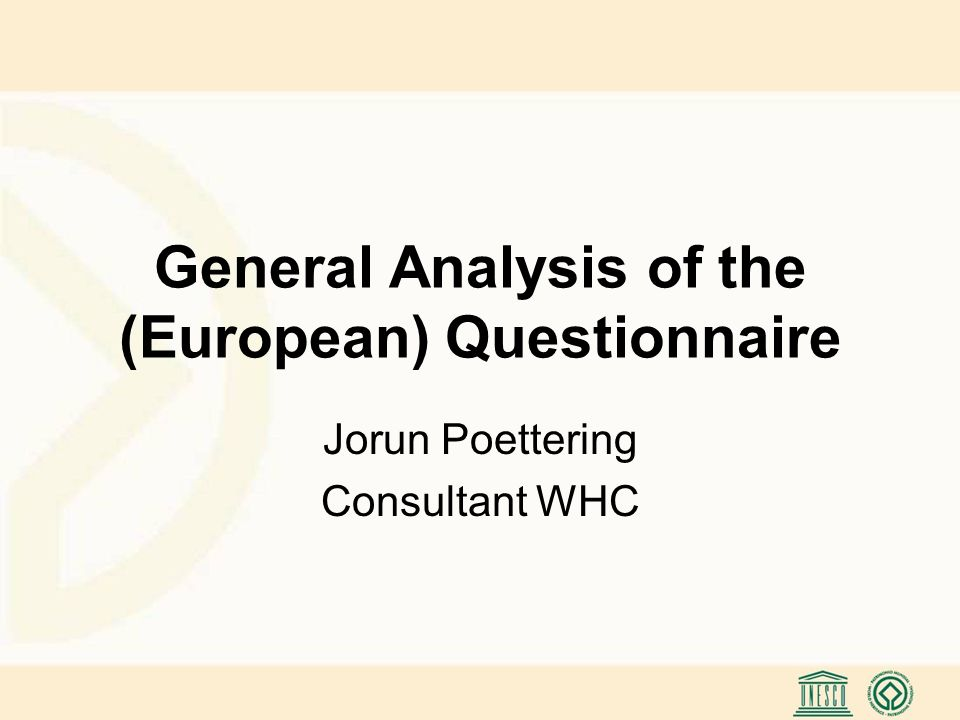 Synoptic Tables Section I Comparison of Convention, PR Format/Explanatory Notes and Questionnaire Europe Section II Comparison of Operational Guidelines, Nomination Format, PR Format/Explanatory Notes and Questionnaire Europe