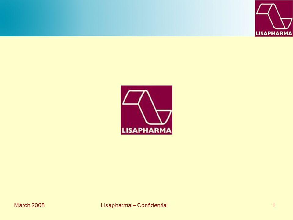 March 2008 Lisapharma – Confidential 1