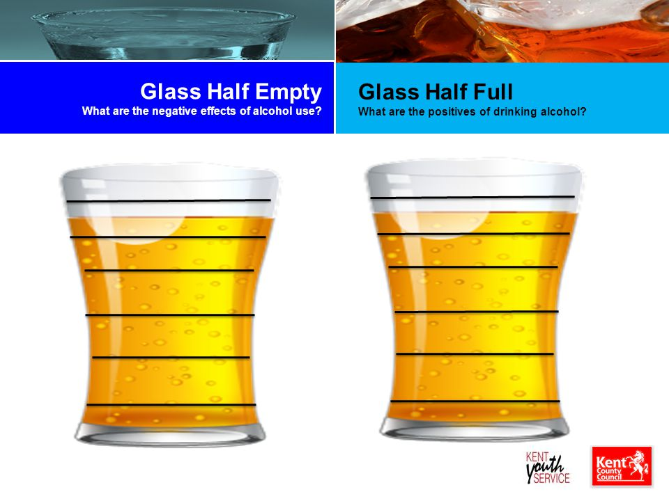 Glass Half Empty What are the negative effects of alcohol use.