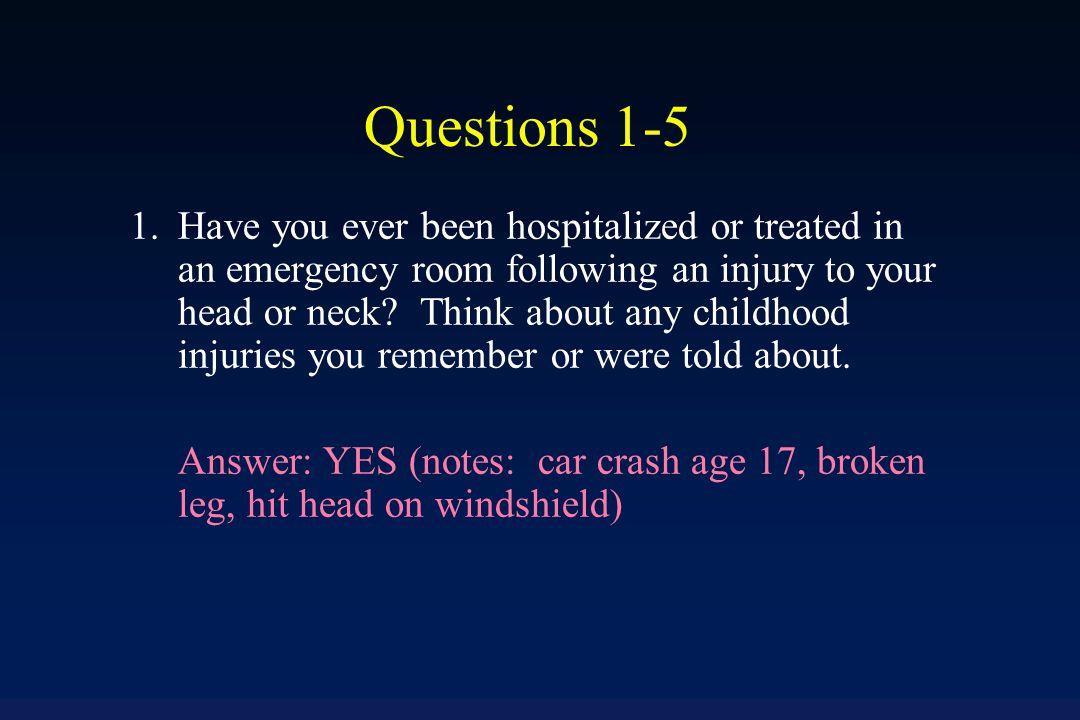T-B-I Screening using the OSU TBI-ID Short Form Trauma Step 1: Questions 1-5.