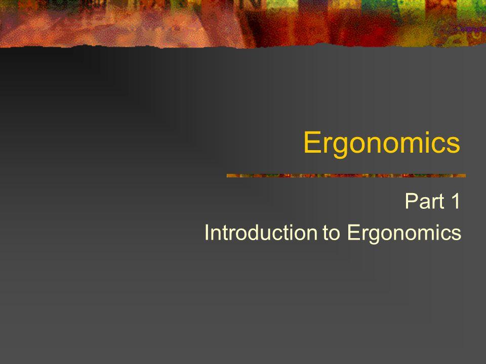 Ergonomics Part II OSHA's Ergonomics Standard