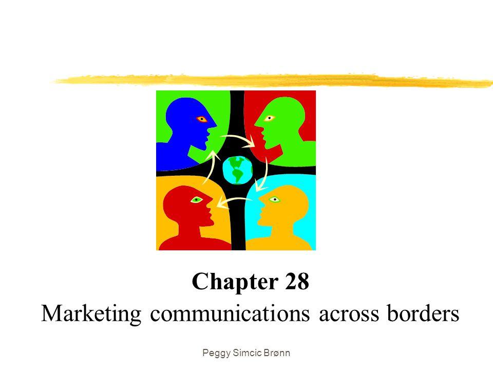 Peggy Simcic Brønn Chapter 28 Marketing communications across borders