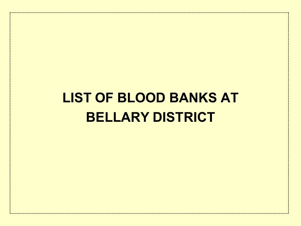 LIST OF BLOOD BANKS AT BELLARY DISTRICT