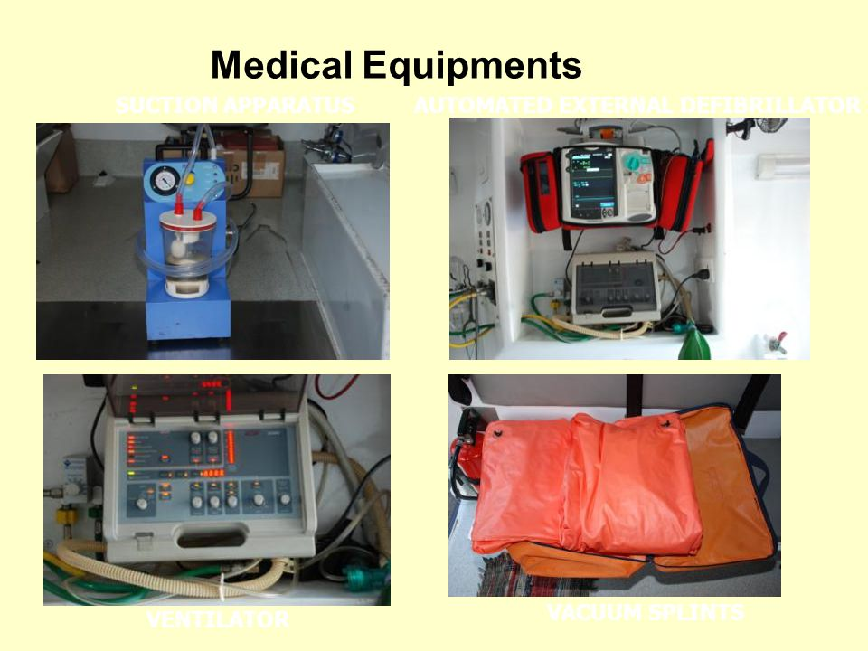 Medical Equipments SUCTION APPARATUSAUTOMATED EXTERNAL DEFIBRILLATOR VENTILATOR VACUUM SPLINTS