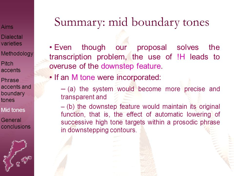 Summary: mid boundary tones Figures exemplify main contrasts and Cat-ToBI transcription: Categorical-obvious statement vs yes-no echo question Disapproval statement vs rising yes-no question Hesitation statement vs emphatic statement Aims Dialectal varieties Methodology Pitch accents Phrase accents and boundary tones Mid tones General conclusions L+H* L-!H%L+H* L-H% L* L-!H%L* H-H% L+H* H-!H%L+H* L-L%