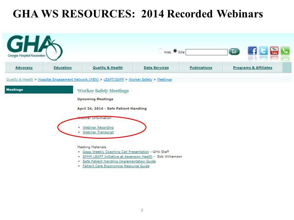 6 GHA WS RESOURCES: 2014 Recorded Webinars