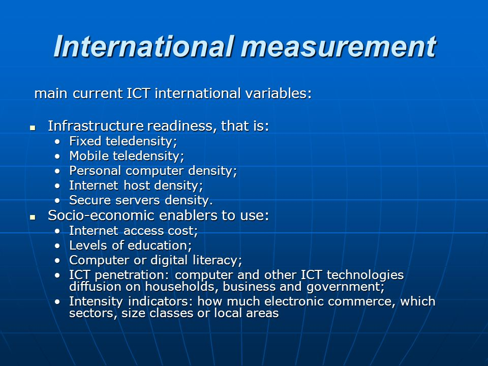 International measurement main current ICT international variables: main current ICT international variables: Infrastructure readiness, that is: Infra