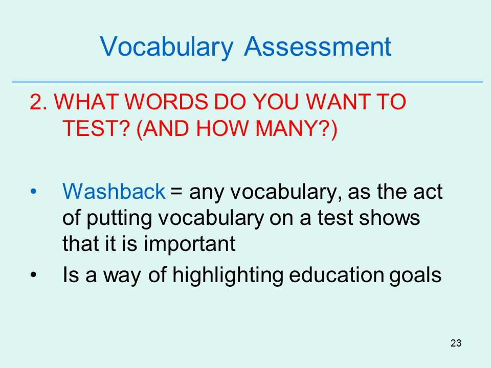 23 Vocabulary Assessment 2.WHAT WORDS DO YOU WANT TO TEST.