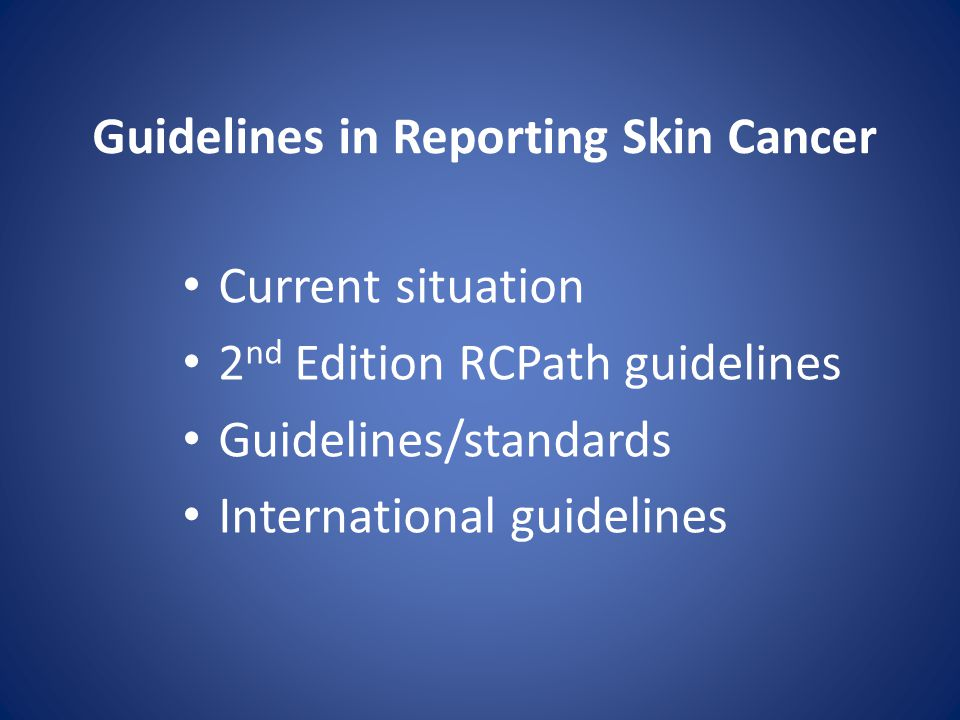 Current situation 2 nd Edition RCPath guidelines Guidelines/standards International guidelines