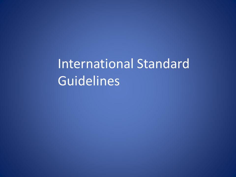 International Standard Guidelines