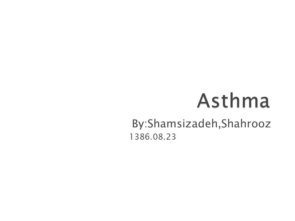  Prior asthma and aggregated with work: 1.Drugs(asprin,beta bloker,tarterazin,sulphit agent) 2.Environment(O3,SO2,NO2).