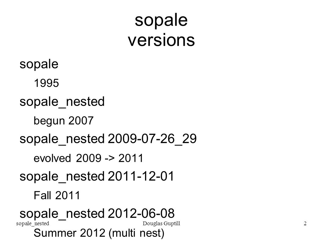 sopale_nestedDouglas Guptill3 sopale_nested version 2011-12-01 features boundary condition type 301 thermal material change
