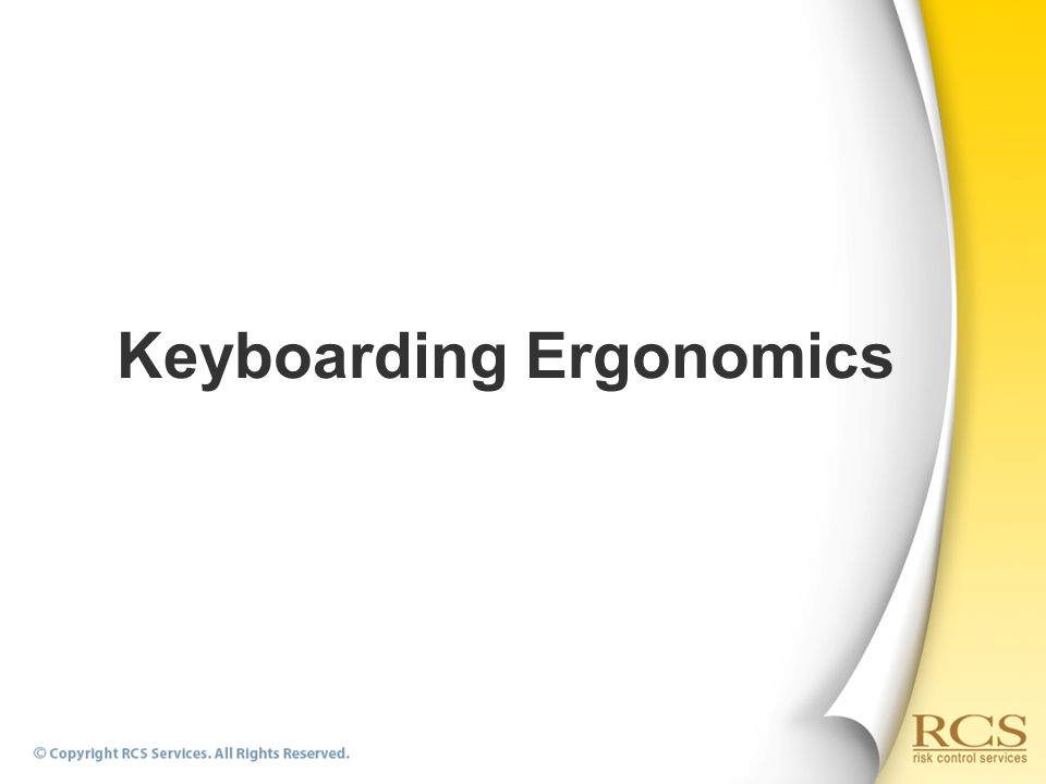 Keyboarding Ergonomics