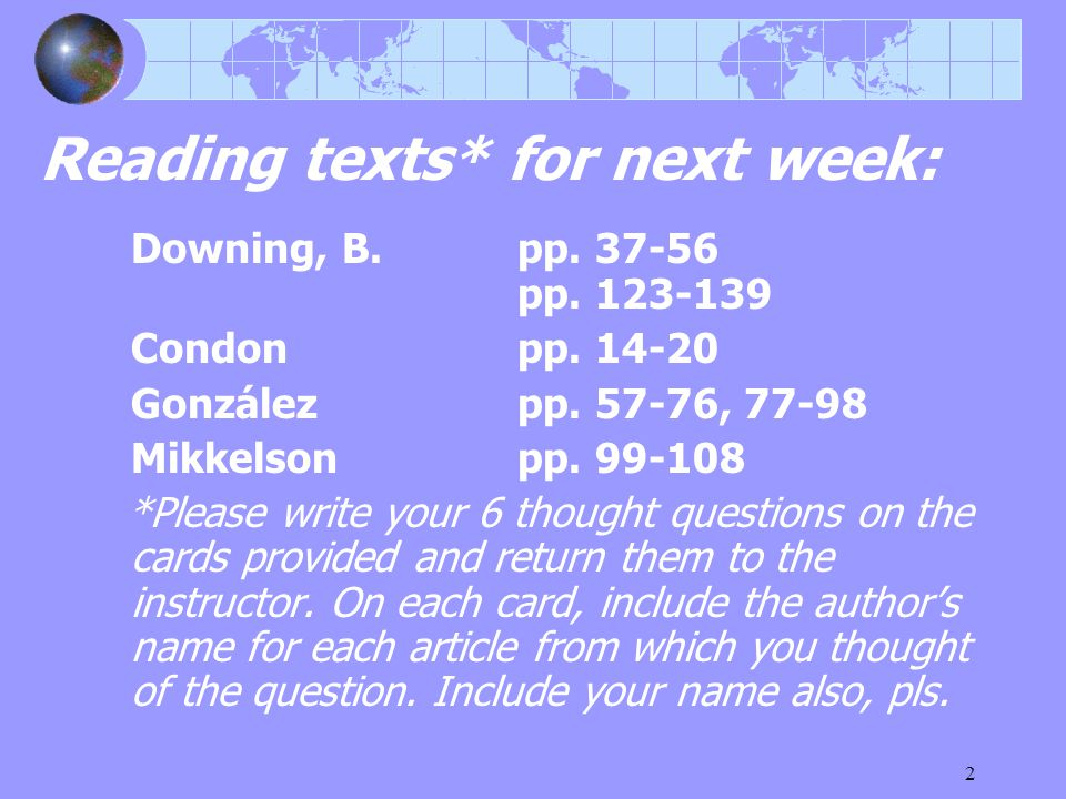 2 Reading texts* for next week: Downing, B. pp. 37-56 pp.