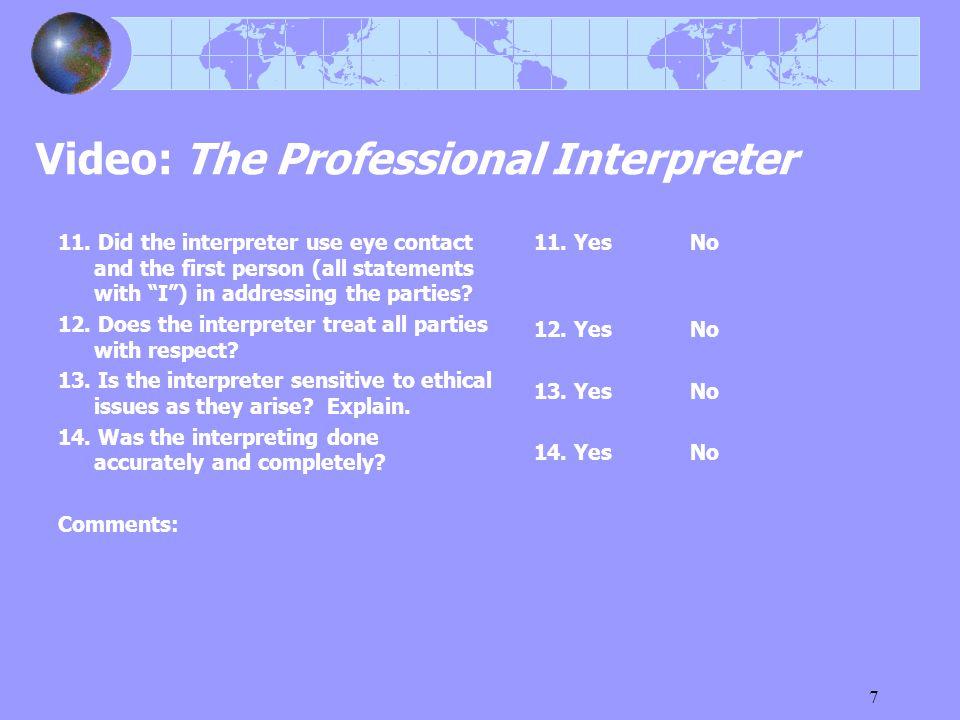 7 Video: The Professional Interpreter 11.