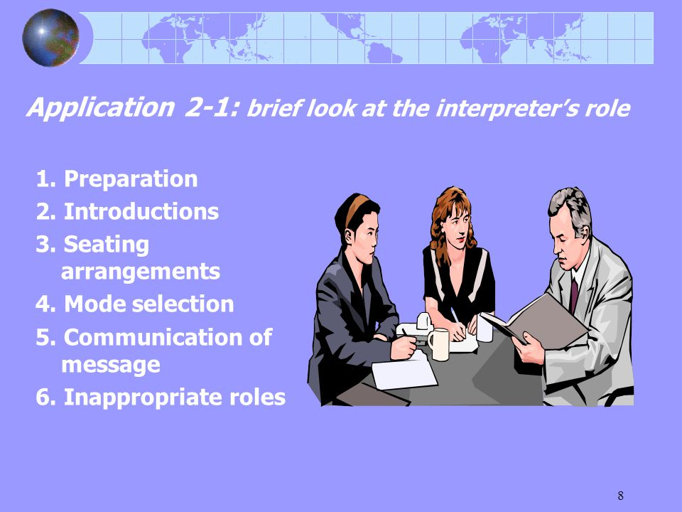8 Application 2-1: brief look at the interpreter's role 1.