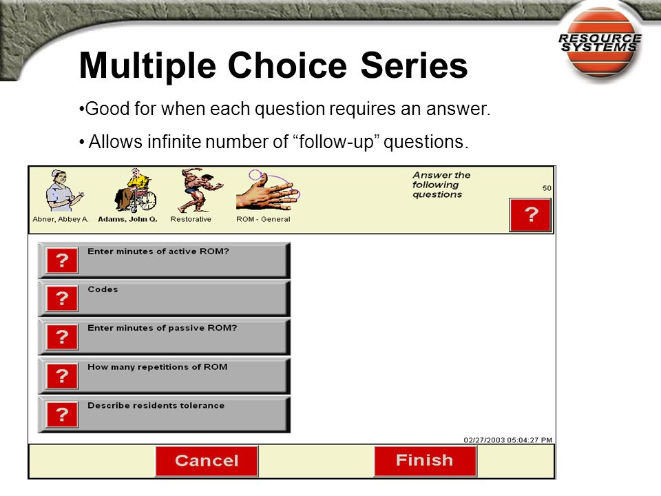 ADL Series No changes or edits to questions or choices Changes to help text can be very helpful.