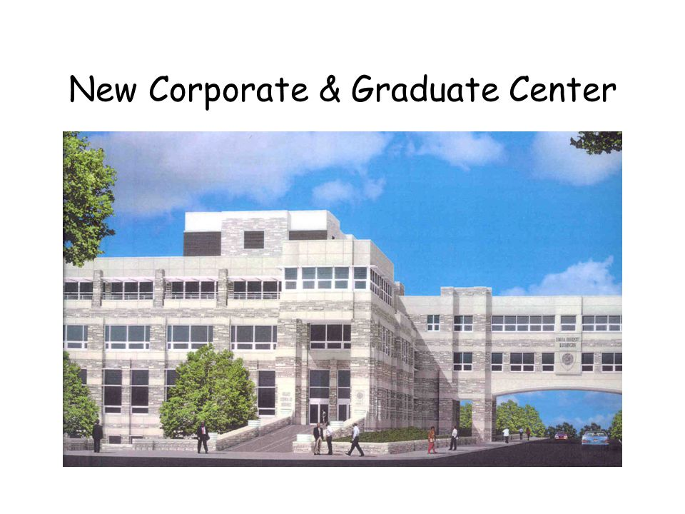 New Corporate & Graduate Center