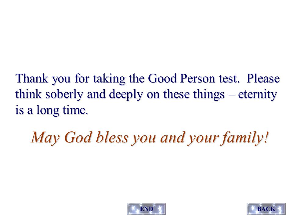 Thank you for taking the Good Person test.