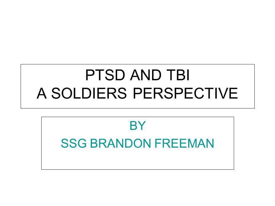 Agenda Personal background and experiences Post-Traumatic Stress Traumatic Brain Injury