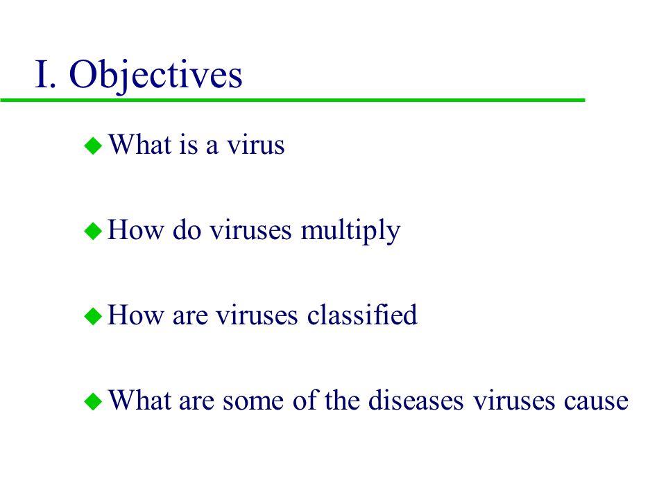 VI.How to classify viruses. u A. Formal taxonomies u B.