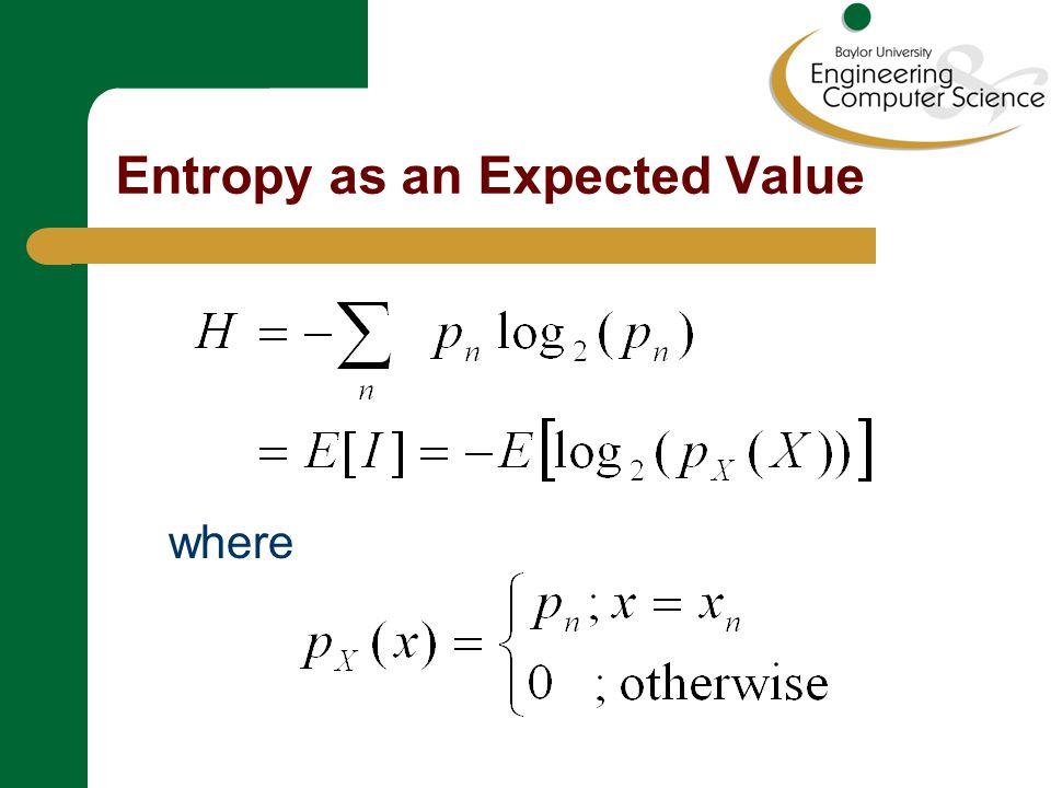 Entropy as an Expected Value where