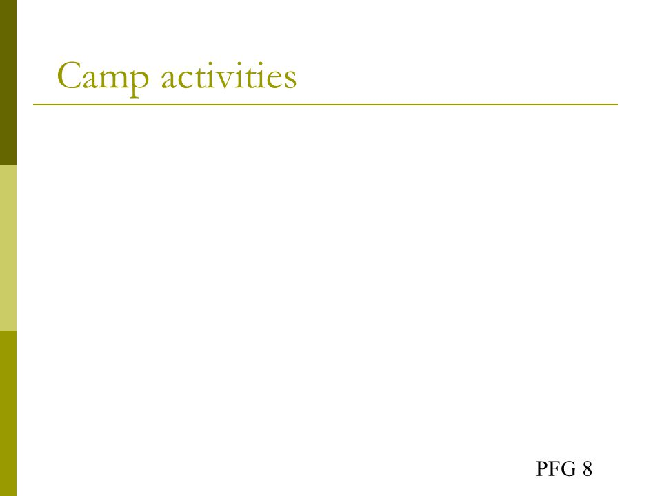Camp activities PFG 8