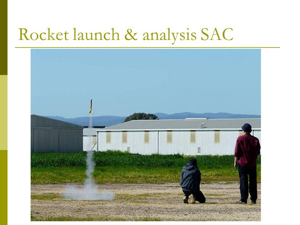 Rocket launch & analysis SAC