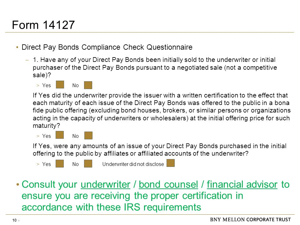 Information Security Identification: Confidential 10 Form 14127 Direct Pay Bonds Compliance Check Questionnaire  1.