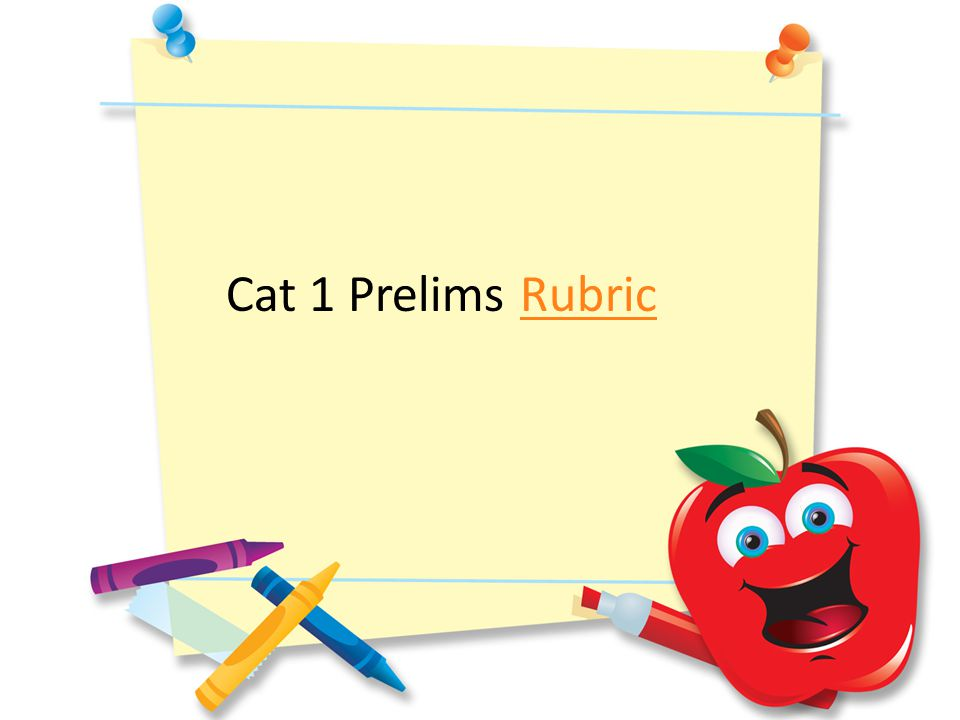 Cat 1 Prelims RubricRubric
