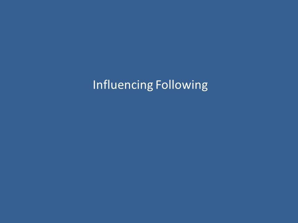 Influencing Following