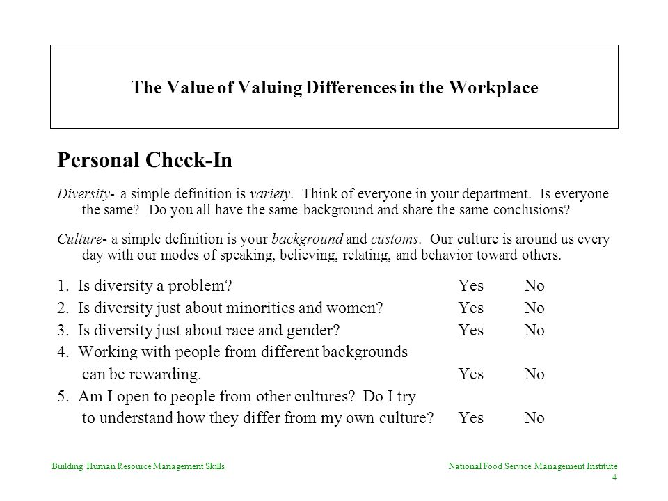 Building Human Resource Management Skills National Food Service Management Institute 15 The Value of Valuing Differences in the Workplace Cultural Knowledge Test TFLaughter is a universal symbol of humor.