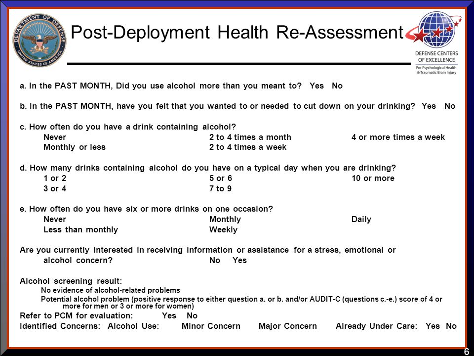 6 Post-Deployment Health Re-Assessment a.