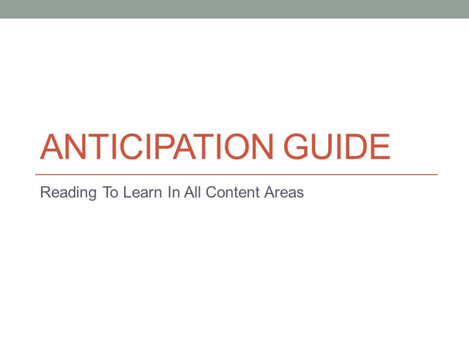 ANTICIPATION GUIDE Reading To Learn In All Content Areas