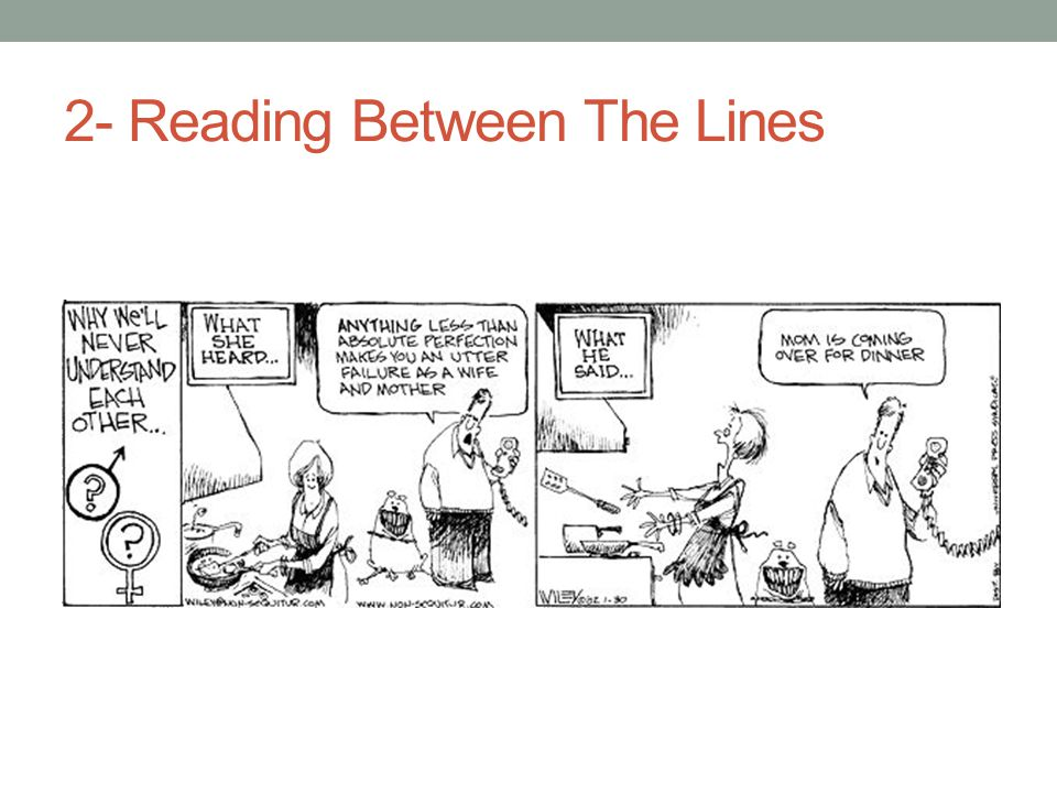 2- Reading Between The Lines
