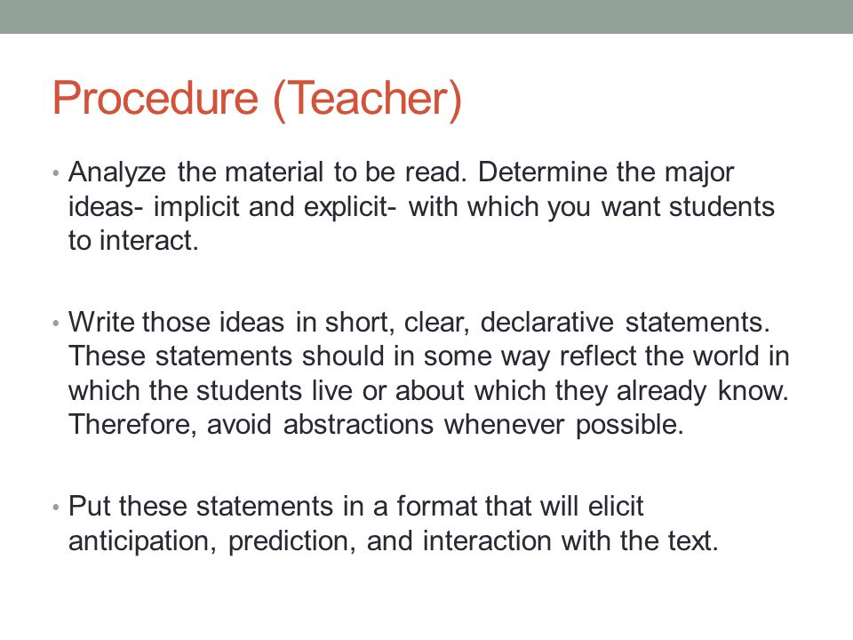 Procedure (Teacher) Analyze the material to be read.