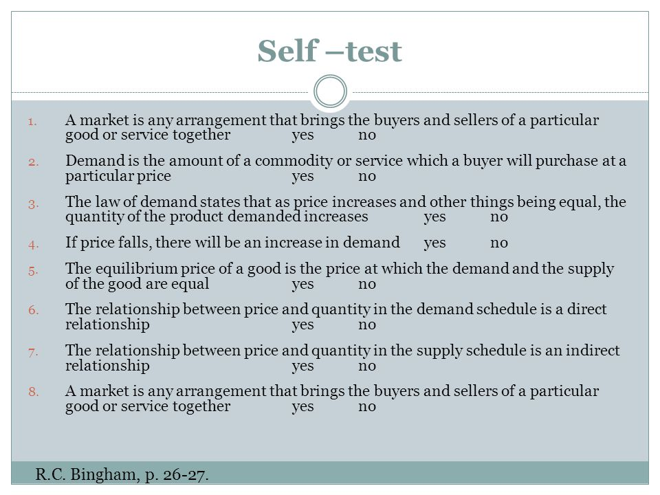Questions An example of the market where place of transaction can be easily/hardly specified Which side of the market: demand, supply is characteristic for the buyers/sellers.