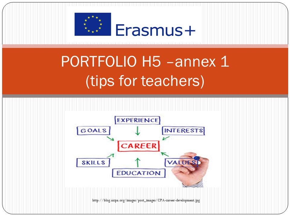 PORTFOLIO H5 –annex 1 (tips for teachers) http://blog.aicpa.org/images/post_images/CPA-career-development.jpg