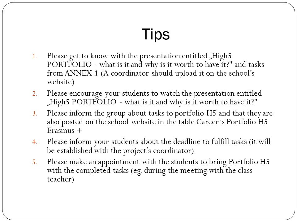 """Tips 1. Please get to know with the presentation entitled """"High5 PORTFOLIO - what is it and why is it worth to have it?"""