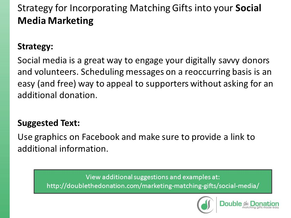 Strategy for Incorporating Matching Gifts into your Social Media Marketing Strategy: Social media is a great way to engage your digitally savvy donors