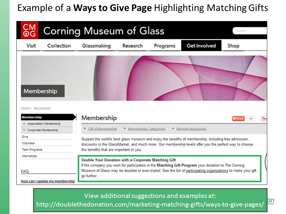 Example of a Ways to Give Page Highlighting Matching Gifts View additional suggestions and examples at: http://doublethedonation.com/marketing-matchin