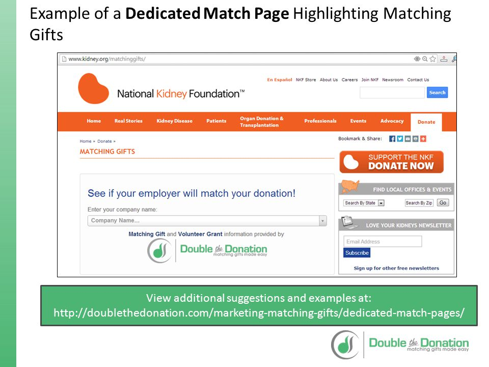 Strategy for Incorporating Matching Gifts into your Donation Screen Strategy: Donors are most engaged during the donation process.