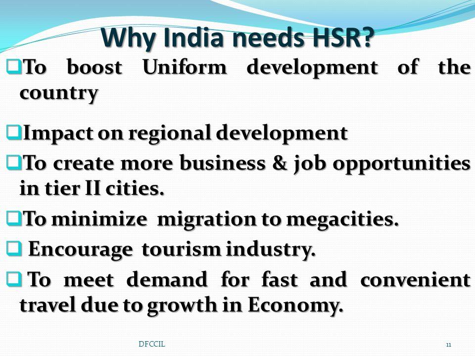Why India needs HSR.