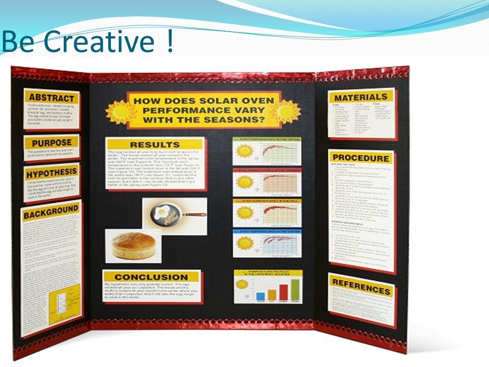 Be Creative !