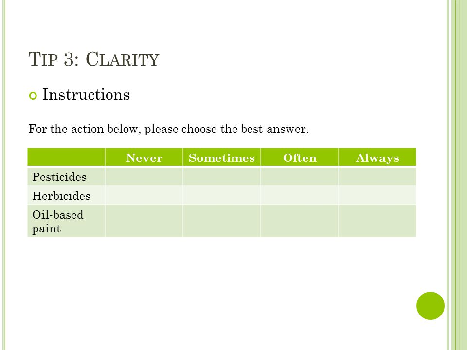 T IP 3: C LARITY Instructions For the action below, please choose the best answer.