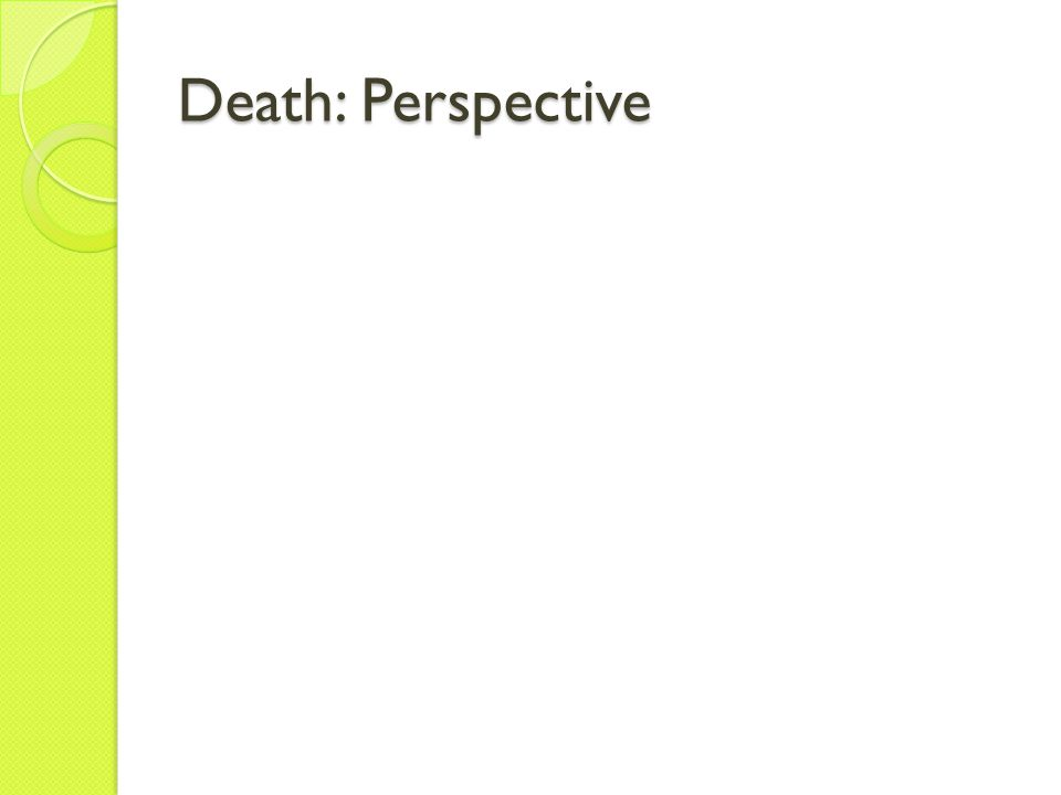 Death: Perspective